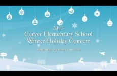 Carver Elementary School Holiday Winter Concert 2013