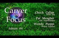 Carver in Focus Edition #4