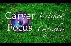Carver in Focus: Wicked Cupcakes segment