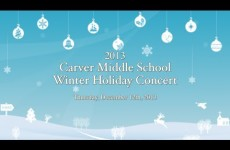 Carver Middle School Holiday Winter Concert 2013