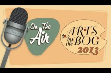 On The Air with Ken Simmons: Arts by the Bog 2013