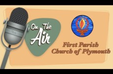 On The Air with Ken Simmons: First Parish Church of Plymouth