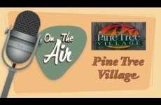 On the Air with Ken Simmons: Pinetree Village