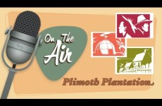On the Air with Ken Simmons: Plimoth Plantation